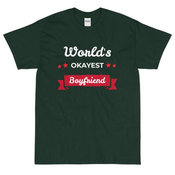 """Herren-T-Shirt """"World's okayest boyfriend"""""""