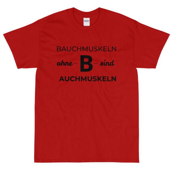"""Herren-T-Shirt """"Bauchmuskeln ohne B …"""""""