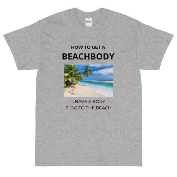 """Herren-T-Shirt """"How to get a beachbody"""""""