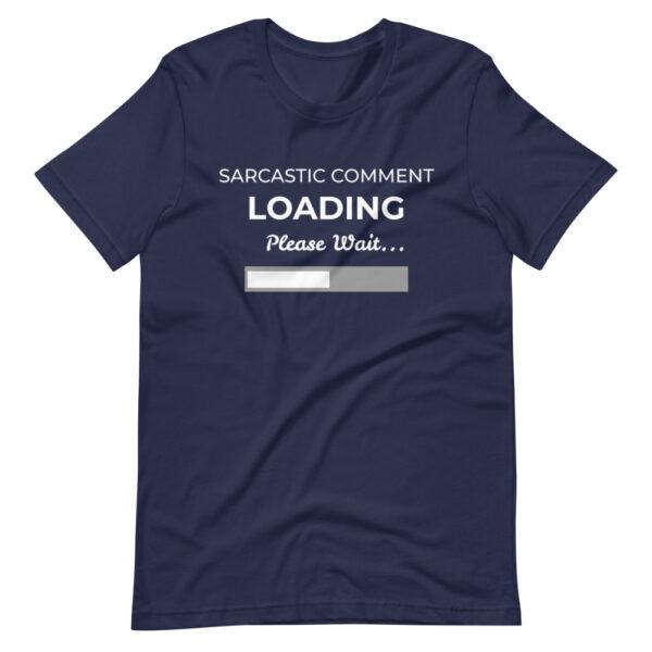"Herren-T-Shirt ""Sarcastic comment loading"""