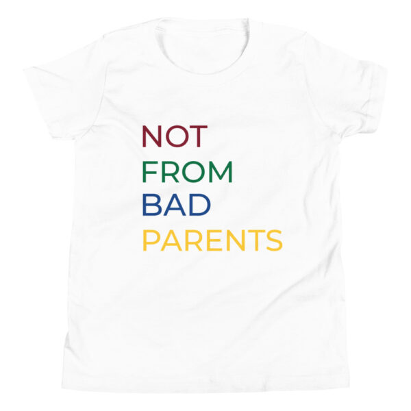 """Kinder-T-Shirt """"Not from bad parents"""""""